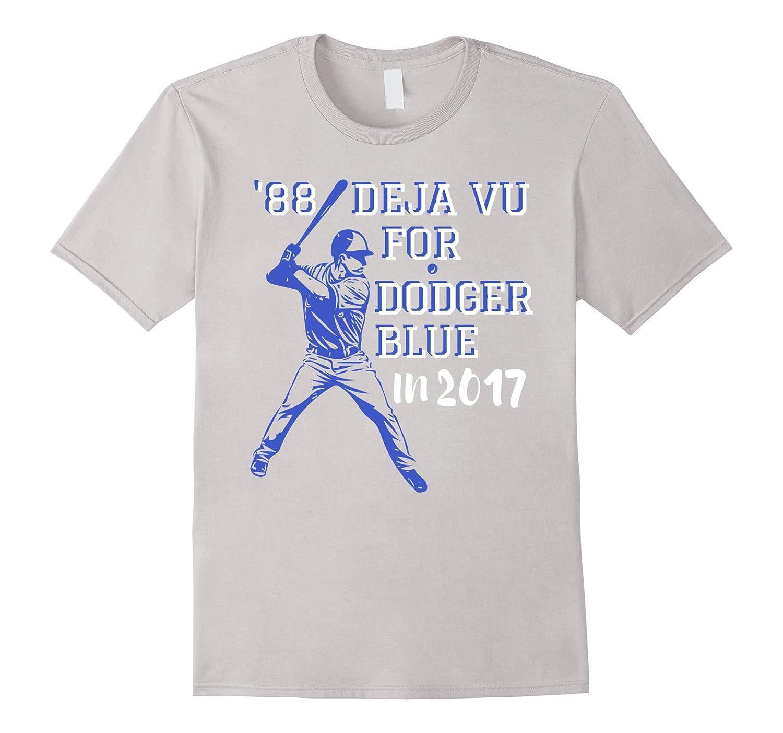 '88 Deja Vu For Dodger Blue In 2017 Los Angeles Baseball Tee-T-Shirt