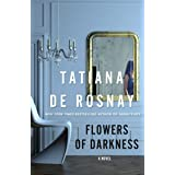 Flowers of Darkness: A Novel