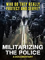 Militarizing the Police