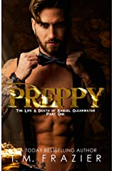 Preppy: The Life & Death of Samuel Clearwater PART ONE (KING Book 5) Kindle Edition