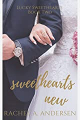 Sweethearts New: A Sweet Enemies to Lovers Wedding Romance (Lucky Sweethearts Book 2) Kindle Edition