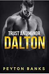 Dalton (Trust & Honor Book 2) Kindle Edition