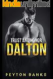Dalton (Trust & Honor Book 2)