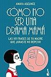 Cómo no ser una drama mamá (Diversos)
