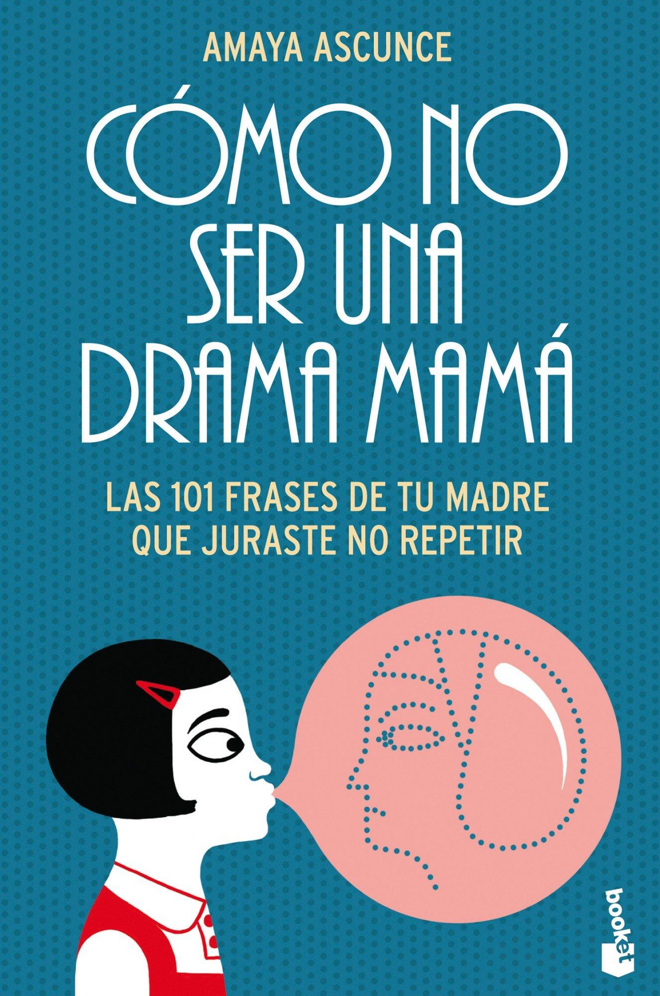 Cómo no ser una drama mamá (Diversos, Band 1)