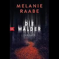 Die Wälder: Thriller (German Edition)
