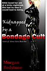 Kidnapped by a Bondage Cult (The Sisters of Silence Book 1) Kindle Edition
