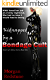 Kidnapped by a Bondage Cult (The Sisters of Silence Book 1)