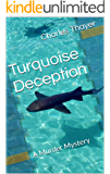 Turquoise Deception: A Murder Mystery (Paradox Murder Mystery Book 2)