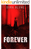Forever (The immortal vampire series Book 1)