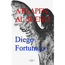 ATRAPEN AL SUEÑO (Spanish Edition) Nov 21, 2018