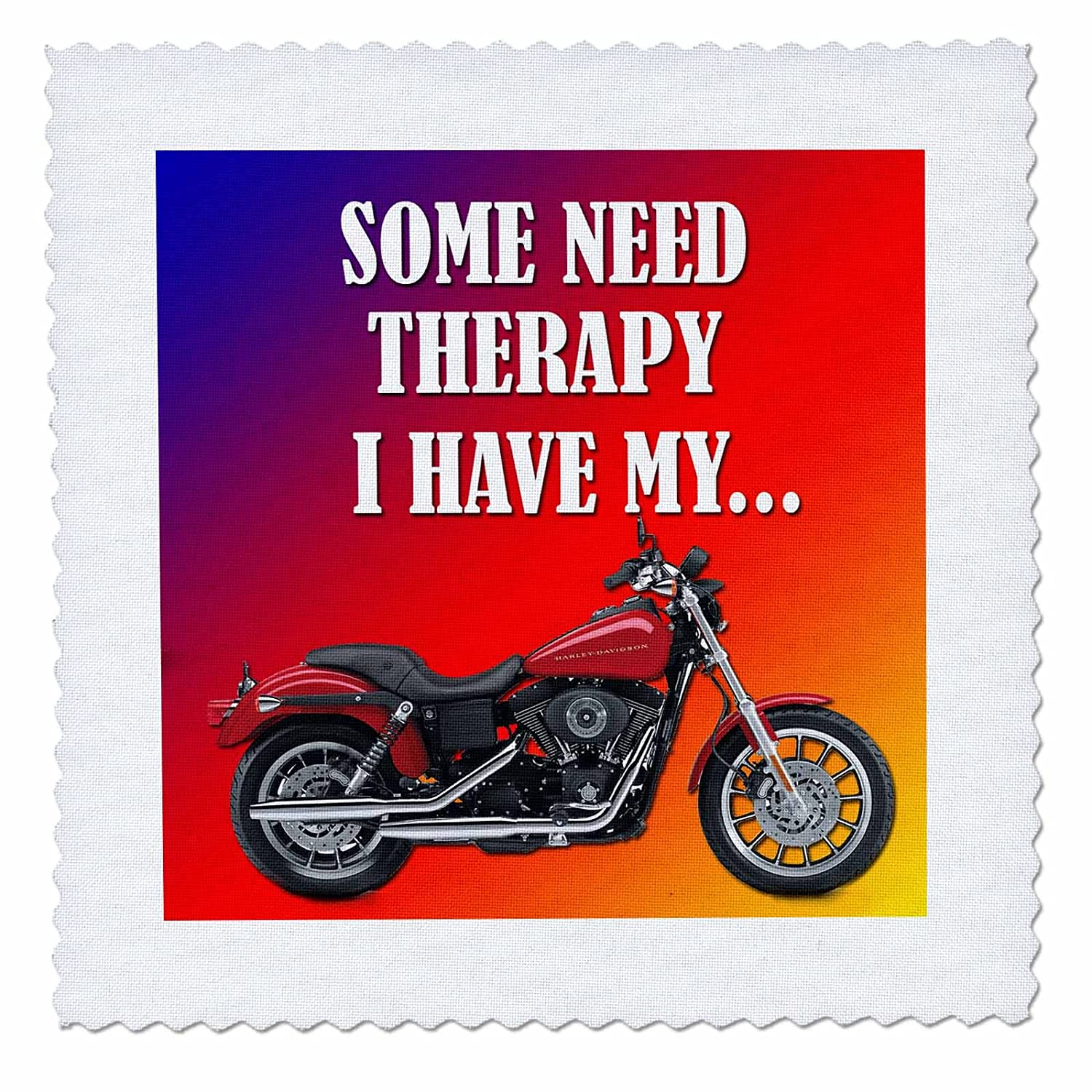 Picturing Harley Davidson Cool Bike 6 by 6-Inch I Have My Bike qs/_221537/_2 Quilt Square 3dRose Some Need Therapy