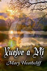 Vuelve a mí (Duvergier nº 1) (Spanish Edition) Kindle Edition
