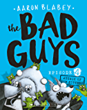Bad Guys Episode 4: Attack of the Zittens