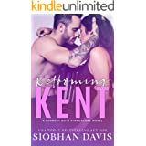 Reforming Kent: A Stand-Alone Angsty Bad Boy Romance (The Kennedy Boys Book 10)