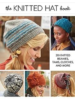 a4d748a4b37 Hip Knit Hats  40 Fabulous Designs  Cathy Carron  9781579906443 ...