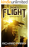Tyche's Flight (Tyche's Journey Book 1)
