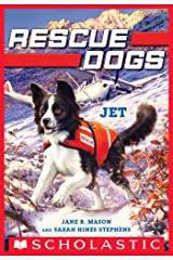 Jet (Rescue Dogs #3) Kindle Edition