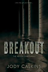 Breakout (The Hexon Code Book 6) Kindle Edition