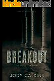 Breakout (The Hexon Code Book 6)