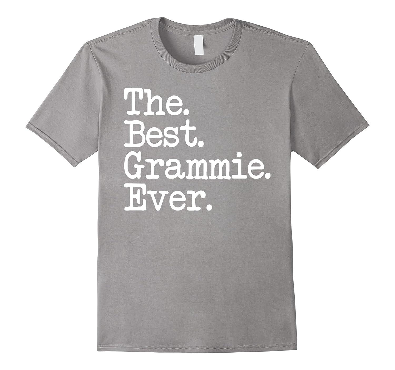 Women's Gift Ideas - The Best Grammie Ever Shirt-ANZ