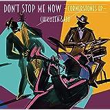 Don't Stop Me Now~Cornerstones EP~