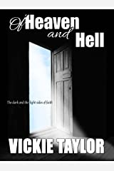 Of Heaven and Hell (short story) Kindle Edition