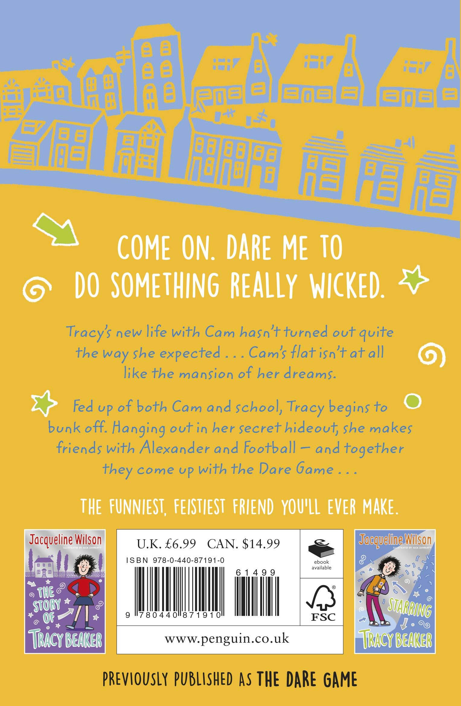 I Dare You, Tracy Beaker: Originally published as The Dare Game:  Amazon.co.uk: Jacqueline Wilson: Books