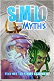 Horrible Games Similo Myths: A Fast Playing Family Card Game - Guess The Secret Mythical Character, 1 Player is The Clue…