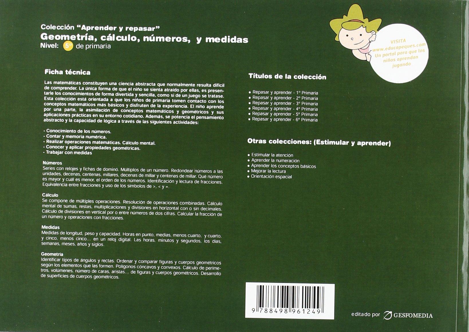 GEOMETRIA CALCULO NUMEROS Y MEDIDAS 5? PRIMARIA: AA VV: 9788498961249: Amazon.com: Books