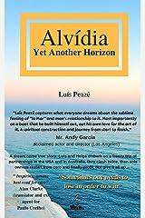 Alvidia, Yet Another Horizon (1st English edition) Kindle Edition