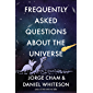 Frequently Asked Questions about the Universe