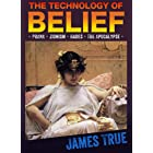 The Technology of Belief
