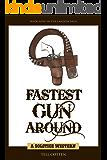 Fastest Gun Around (The Landon Saga Book 9)