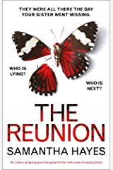 The Reunion: An utterly gripping psychological thriller with a jaw-dropping twist Kindle Edition
