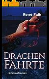 Drachenfährte (Denise Malowski und Tobias Heller ermitteln 5) (German Edition)