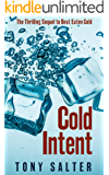 Cold Intent: The Thrilling Sequel to Best Eaten Cold