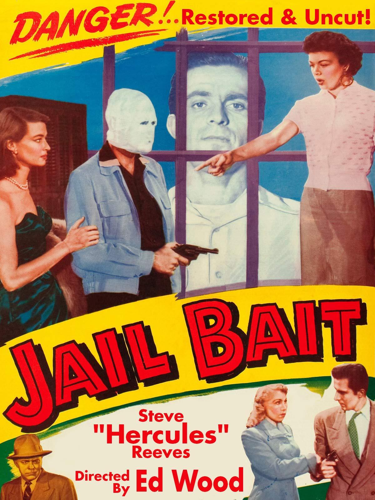 """Jail Bait - Steve """"Hercules"""" Reeves, Directed By Ed Wood, Restored & Uncut!"""