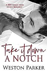 Take It Down A Notch Kindle Edition