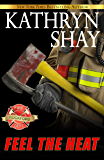 Feel The Heat (Rockford Fire Department Book 1)