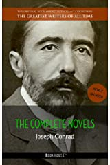 Joseph Conrad: The Complete Novels (The Greatest Writers of All Time Book 36) Kindle Edition