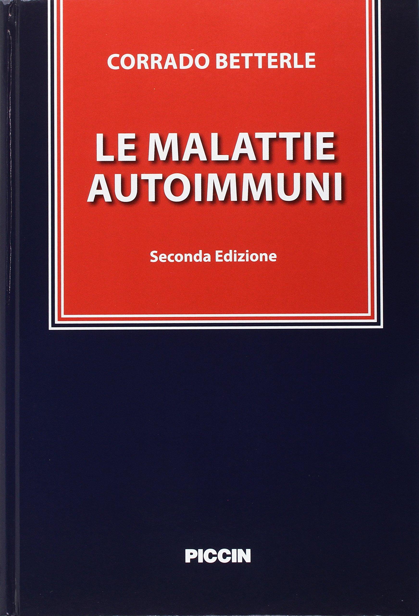 Le malattie autoimmuni: Amazon it: Corrado Betterle: Libri