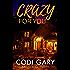 Crazy for You (Loco, Texas Book 1)