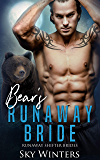Bear's Runaway Bride (Runaway Shifter Brides Book 3)