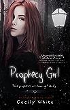 Prophecy Girl (Angel Academy)