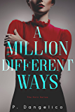 A Million Different Ways (A Horn Novel Book 1)