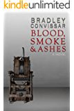 Blood, Smoke and Ashes (English Edition)