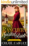 The Rancher's Spirited Bride: A Christian Historical Romance Book (Lawson Legacy 2)