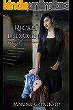 Ricah, Le Origini