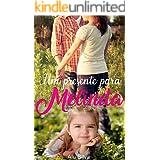 Um presente para Melinda: Uma novela de dia das crianças